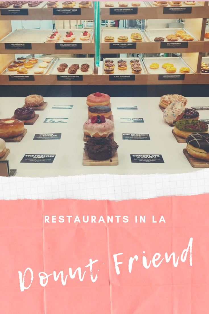 Donut Friend in Los Angeles