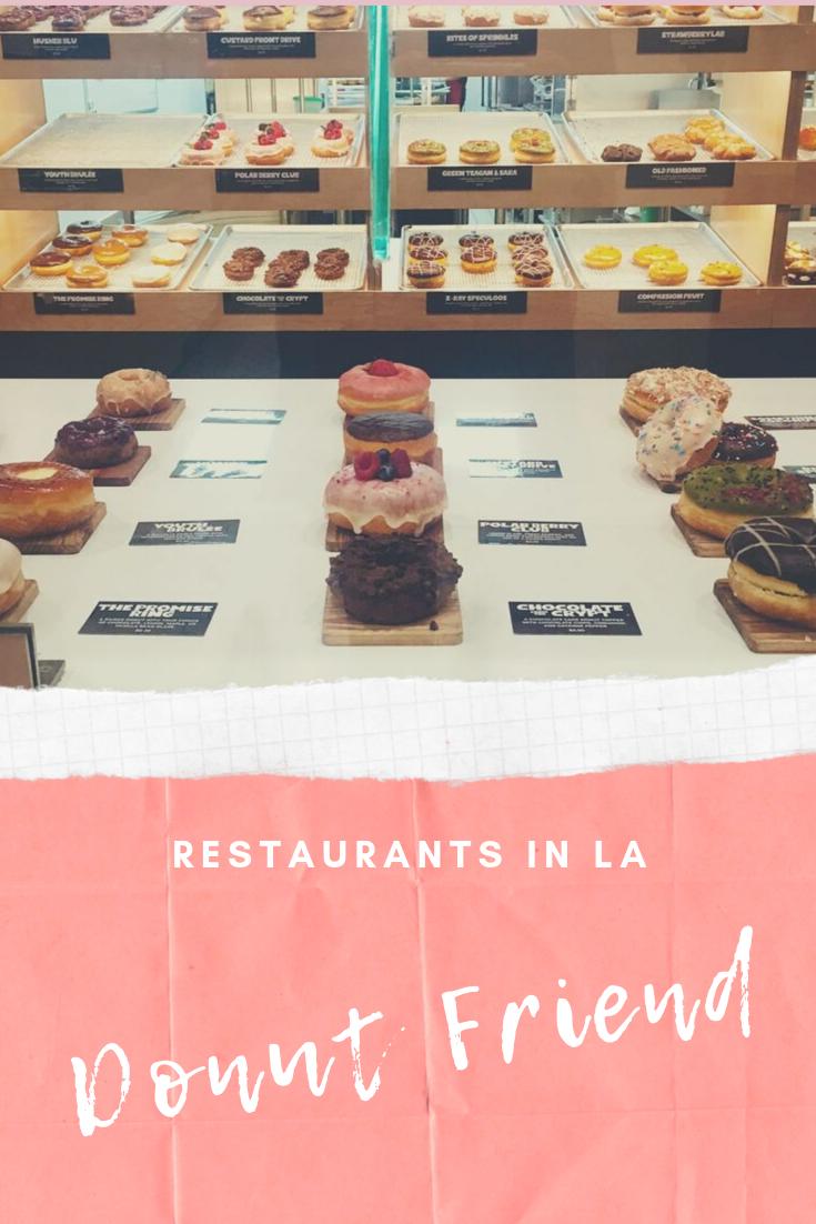 Donut Friend in Los Angeles